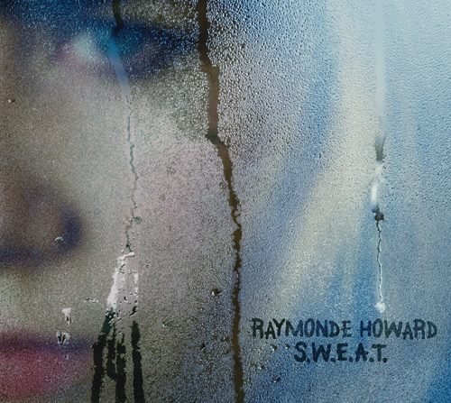 Raymonde Howard - SWEAT