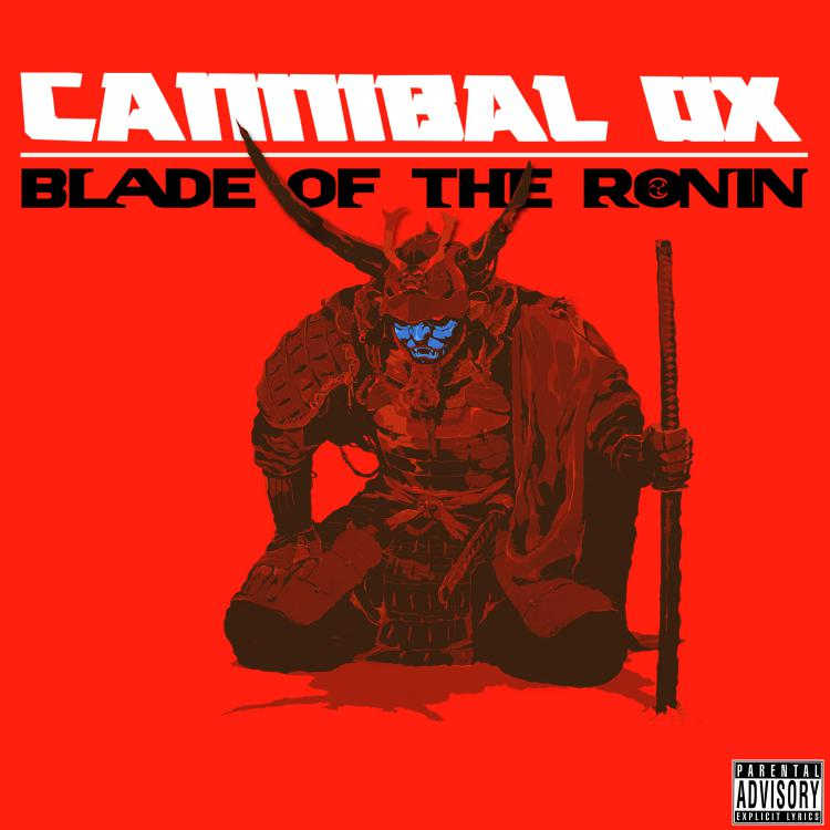 cannibal-ox-blade-of-the-ronin.jpg